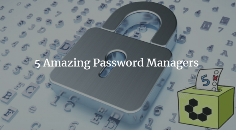 5 Amazing Password Managers