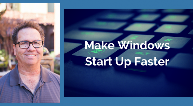Make Windows Start Up Faster