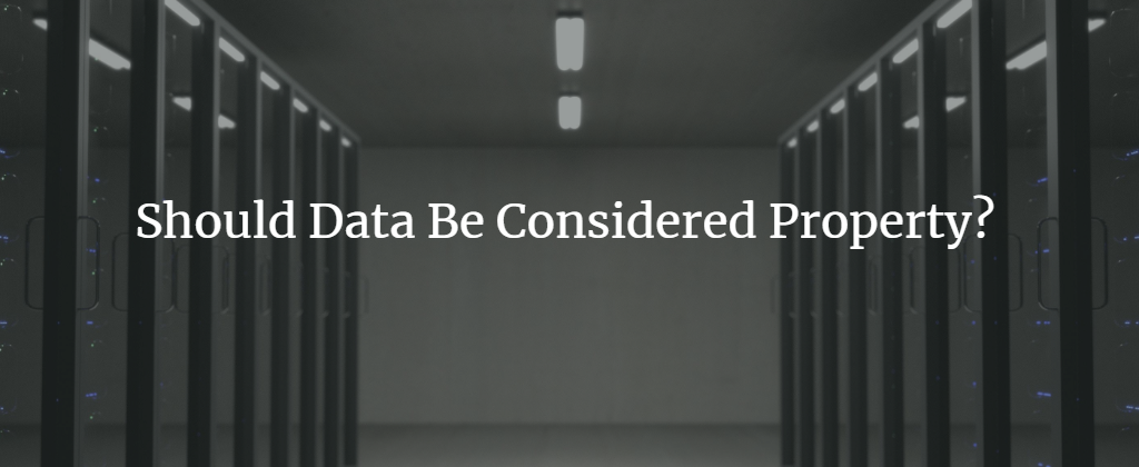 Should Data be Property