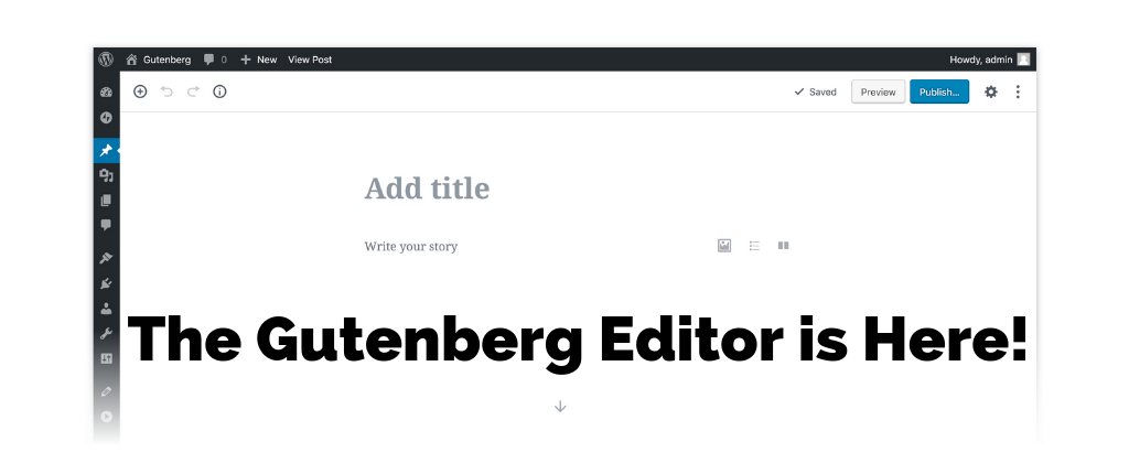 The Gutenberg Editor is Here
