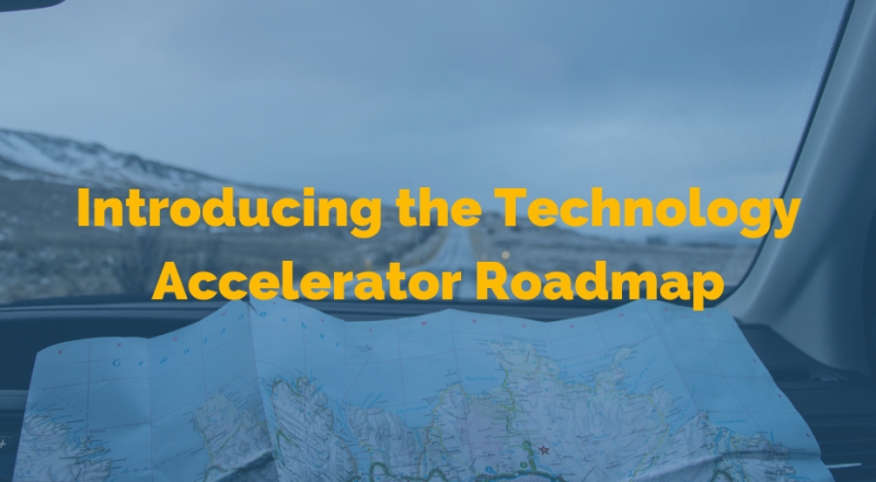Introducing the Technology Accelerator Roadmap