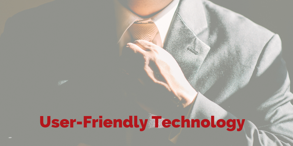 User-friendly technology is our speciality