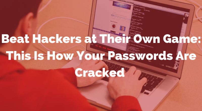 How Your Password is Cracked