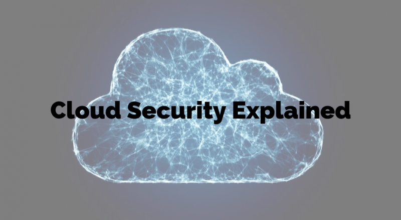 Cloud Security Explained