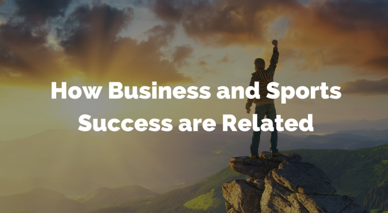 How Business and Sports Success Are Related