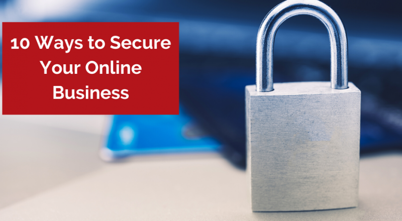 10 Ways to Secure Your Online Business