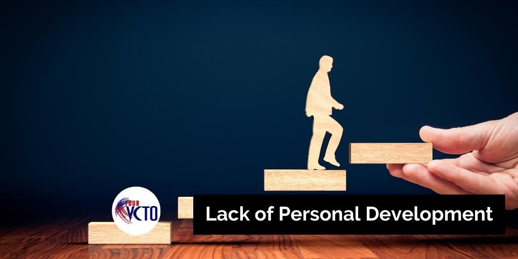 Lack of Personal Development