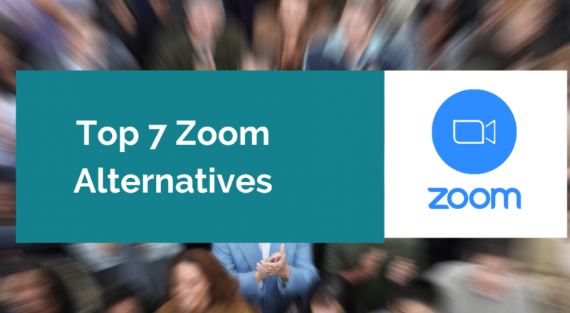 Top 7 Zoom Alternatives