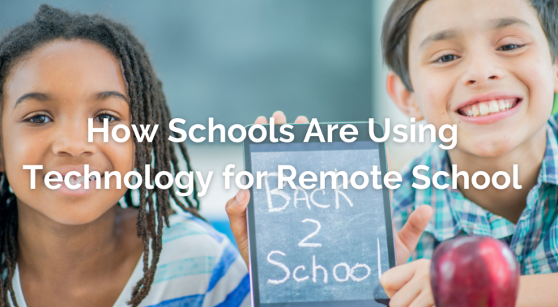 How Schools are Using Technology for Remote School