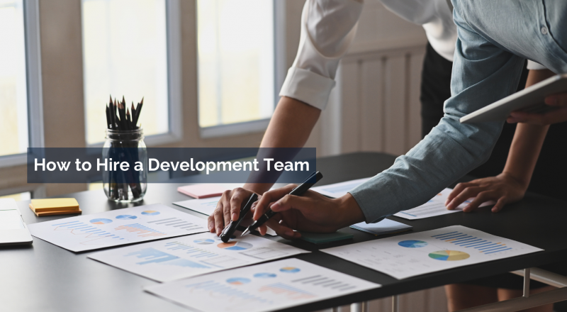 how to hire a development team