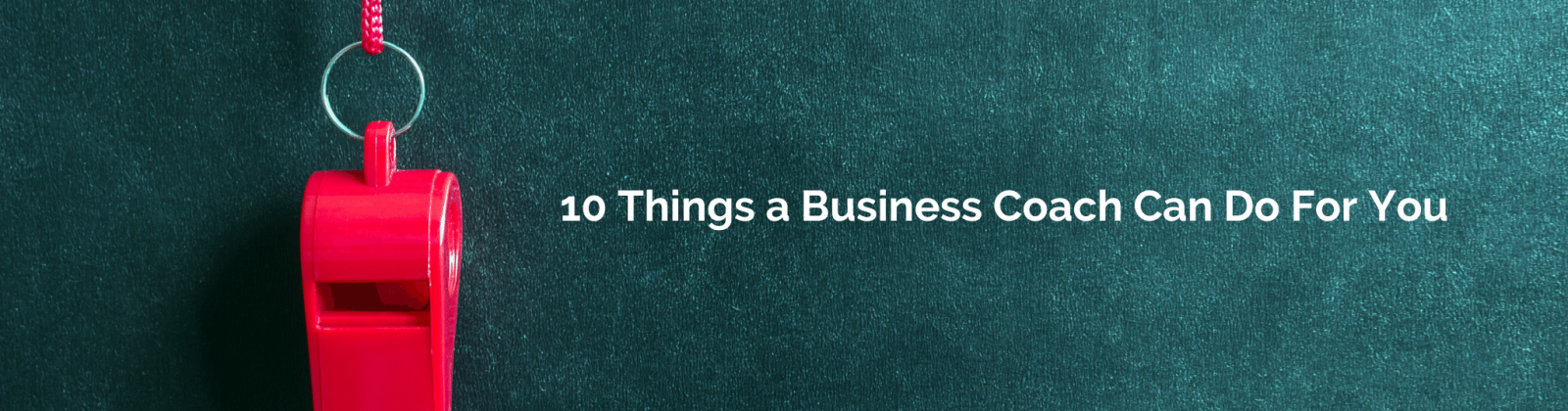 1`0 things a business coach can do for you